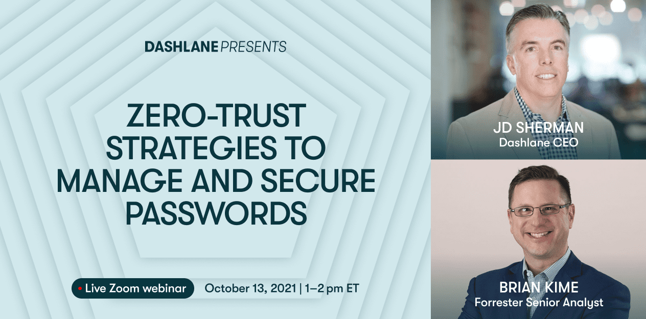 Zero-Trust Strategies to Manage and Secure Passwords